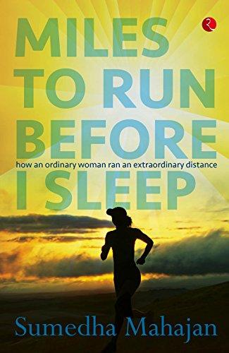 Miles to Run Before I Sleep: How an Ordinary Woman Ran an Extraordinary Distance Image
