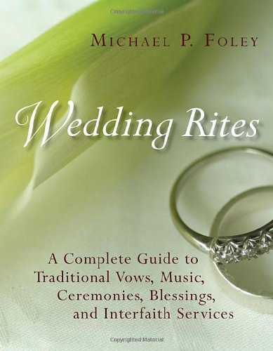 Wedding Rites: A Complete Guide to Traditional