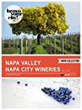 img - for Napa Valley Napa City Wineries Vol 3 (Bravo Your City! Book 24) book / textbook / text book