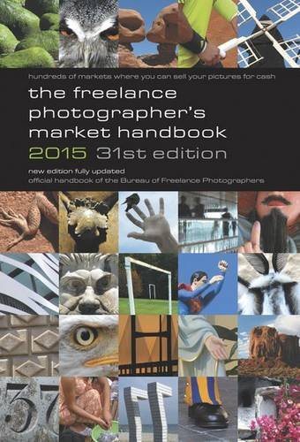 The Freelance Photographer's Market Handbook 2015