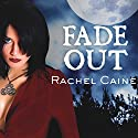 Fade Out: Morganville Vampires, Book 7 Audiobook by Rachel Caine Narrated by Cynthia Holloway