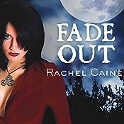 Fade Out: Morganville Vampires, Book 7 | Rachel Caine