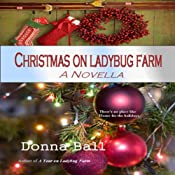 Christmas on Ladybug Farm: A Novella | Donna Ball