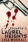 Enqu�te � Laurel Heights (French Edit...