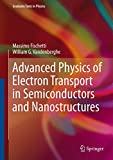 Advanced Physics of Electron Transport in Semiconductors and Nanostructures (Graduate Texts in Physics)
