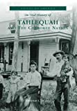 img - for Tahlequah and the Cherokee Nation (OK) (Voices of America) book / textbook / text book