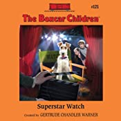 Superstar Watch: The Boxcar Children, Book 121 | [Gertrude Chandler Warner]