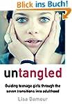 Untangled: Guiding Teenage Girls Thro...