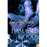 Damaged Goods (New York Book 2) ~ Lainey Reese