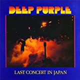 Last Concert In Japan by Deep Purple (2012-08-03)
