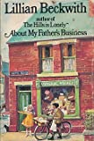 About My Father's Business (0091077907) by Beckwith, Lillian