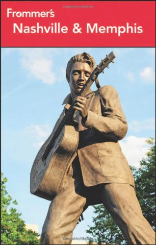Frommer's Nashville and Memphis (Frommer's Complete Guides)