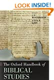 The Oxford Handbook of Biblical Studies (Oxford Handbooks in Religion and Theology)