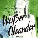 """Wei�er Oleandervon """"Janet Fitch"""""""