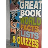 Great Book of World Facts, Lists & Quizzesby David Carson