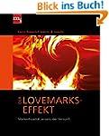 Der Lovemarks-Effekt: Markenloyalit�t...