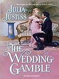 The Wedding Gamble (Harlequin Historical)