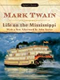 Image of Life on The Mississippi (Signet Classics)
