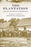 img - for The Plantation (Southern Classics) book / textbook / text book
