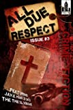 img - for All Due Respect Issue #3 book / textbook / text book