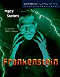 Oxford Playscripts: Frankenstein (0198314981) by Shelley, Mary Wollstonecraft