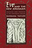 Eve and the New Jerusalem: Socialism and feminism in the nineteenth century (0674270231) by Barbara Taylor
