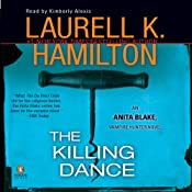 The Killing Dance: Anita Blake, Vampire Hunter, Book 6 | Laurell K. Hamilton