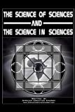 The Science Of Sciences And The Science In Sciences