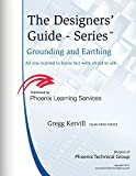 img - for Grounding and Earthing: All you ever wanted to know about Earthing and Grounding but were afraid to ask (The Designers' Guide Series Book 2) book / textbook / text book