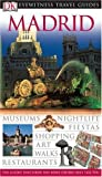 img - for Madrid (DK Eyewitness Travel Guide) book / textbook / text book