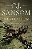 Revelation (Matthew Shardlake) (0307356175) by Sansom, C. J.