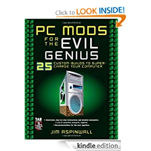 amazoncom pc mods for the evil genius 25 custom builds to super supercharge the computer with 6 effective utilities 300x300