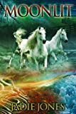 Moonlit (Book #1 of the Moonlit Series)
