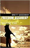 img - for Freedom Assured?: Writing 150 (Homeworker Helper) book / textbook / text book