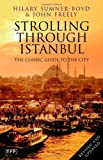 Image of Strolling Through Istanbul: The Classic Guide to the City (Tauris Parke Paperbacks)