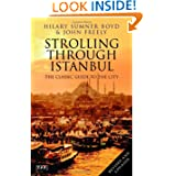 Strolling Through Istanbul: The Classic Guide to the City (Tauris Parke Paperbacks)