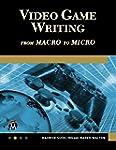 Video Game Writing (English Edition)
