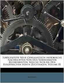 Fortgesetzte neue genealogisch historische nachrichten von den