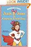 Junie B. Jones Is Captain Field Day (...