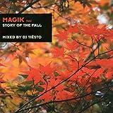 Magik 2/Story of the Fall