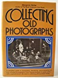 img - for Collecting Old Photographs book / textbook / text book