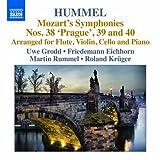 モーツァルト:交響曲 第38-40番(J.N.フンメルによる室内楽版)