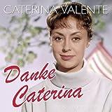 Danke Caterina - die 50 Schönsten Hits