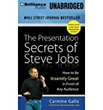 img - for The Presentation Secrets of Steve Jobs: How to Be Insanely Great in Front of Any Audience (CD-Audio) - Common book / textbook / text book