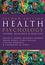 Health Psychology Theory Research and Practice by David F. Marks