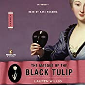 The Masque of the Black Tulip: A Novel | Lauren Willig