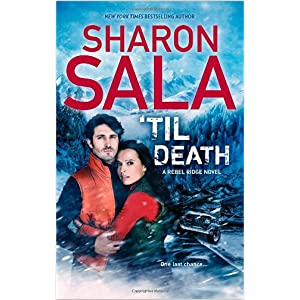 'Til Death by Sharon Sala