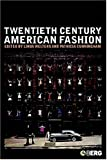 img - for Twentieth-Century American Fashion (Dress, Body, Culture) by Linda Welters (2005-03-01) book / textbook / text book