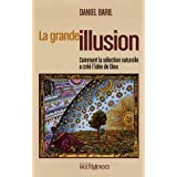 Grande illusion Laby Daniel Baril