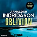 Oblivion (       UNABRIDGED) by Arnaldur Indridason Narrated by Sean Barrett